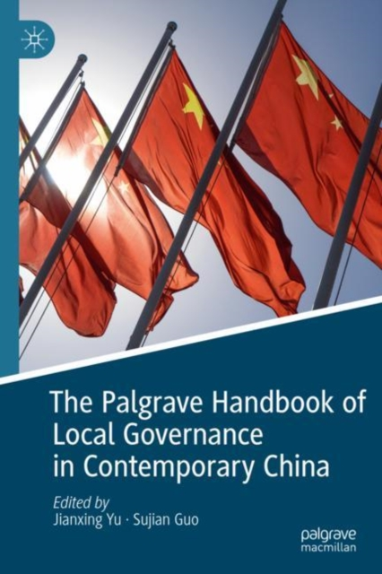 Palgrave Handbook of Local Governance in Contemporary China