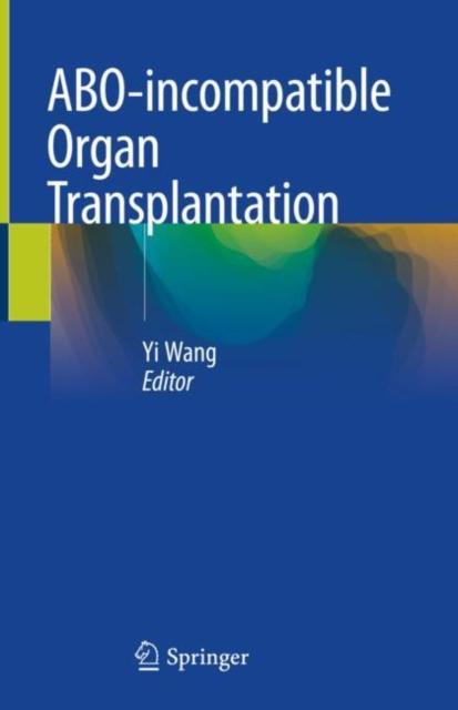 ABO-incompatible Organ Transplantation