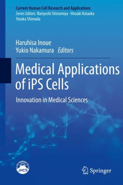 Medical Applications of iPS Cells