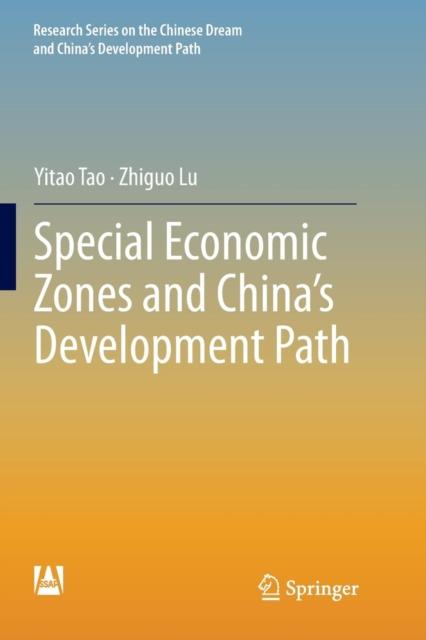 Special Economic Zones and China's Development Path