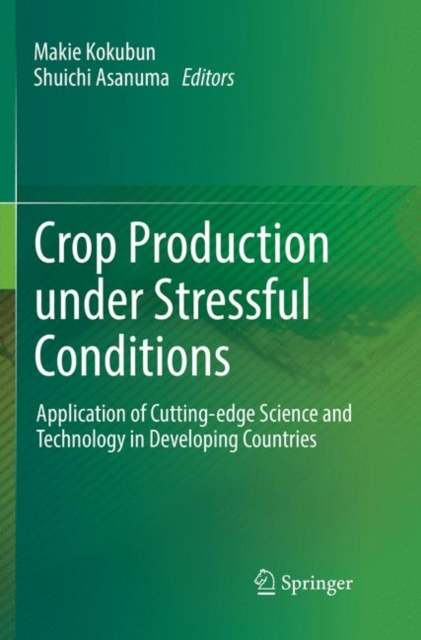 Crop Production under Stressful Conditions