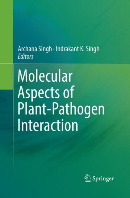 Molecular Aspects of Plant-Pathogen Interaction