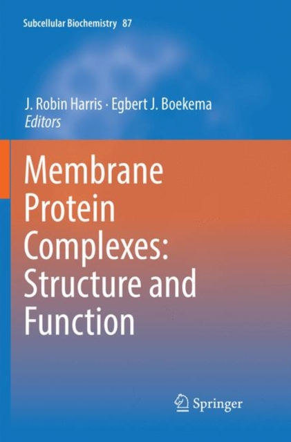 Membrane Protein Complexes: Structure and Function