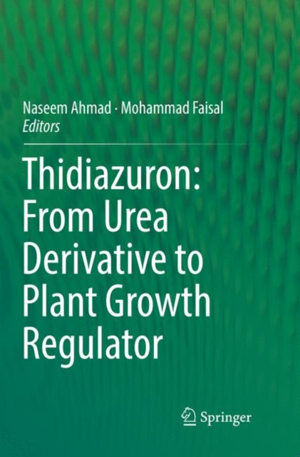 Thidiazuron: From Urea Derivative to Plant Growth Regulator