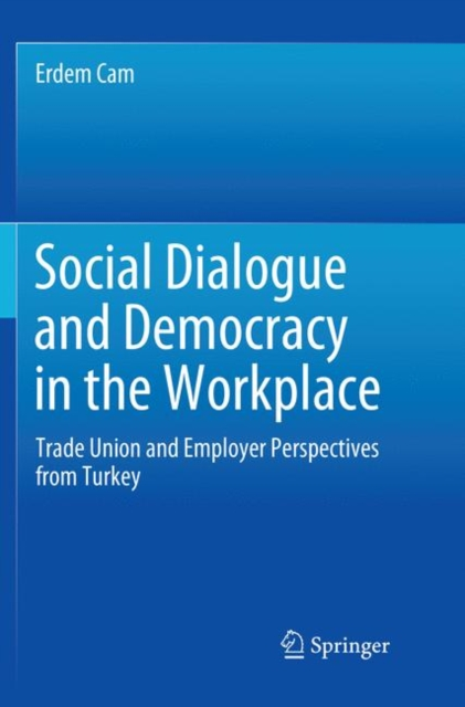 Social Dialogue and Democracy in the Workplace