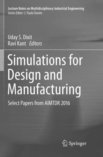 Simulations for Design and Manufacturing