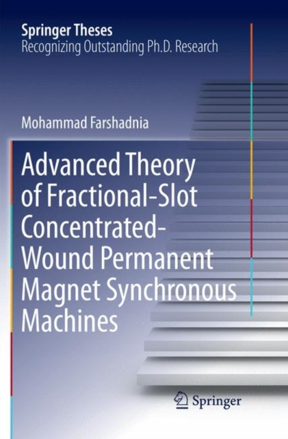 Advanced Theory of Fractional-Slot Concentrated-Wound Permanent Magnet Synchronous Machines