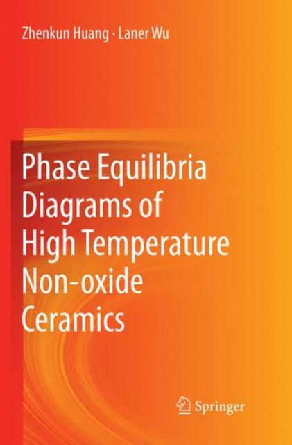 Phase Equilibria Diagrams of High Temperature Non-oxide Ceramics