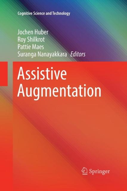 Assistive Augmentation