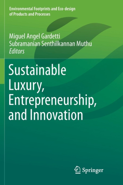 Sustainable Luxury, Entrepreneurship, and Innovation
