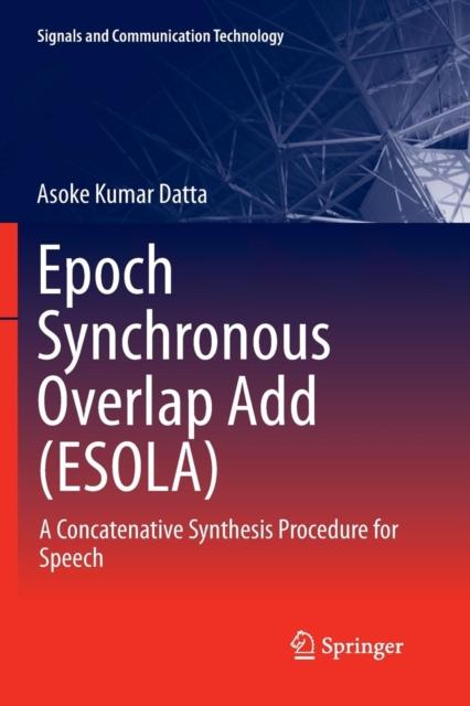 Epoch Synchronous Overlap Add (ESOLA)