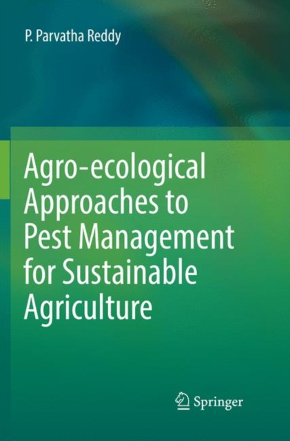 Agro-ecological Approaches to Pest Management for Sustainable Agriculture
