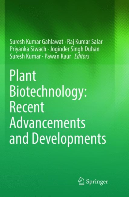 Plant Biotechnology: Recent Advancements and Developments