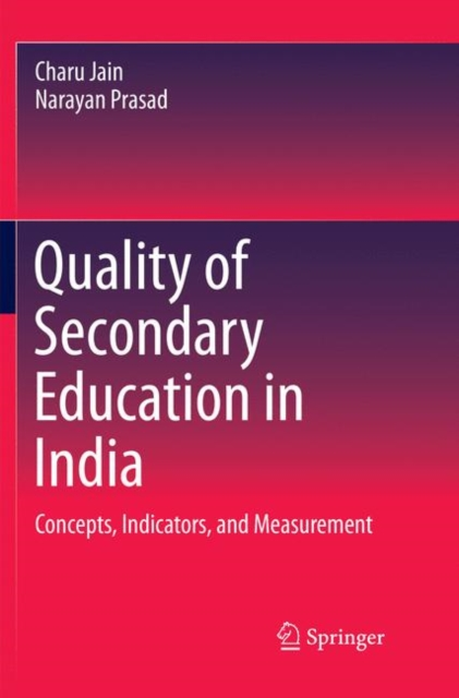 Quality of Secondary Education in India