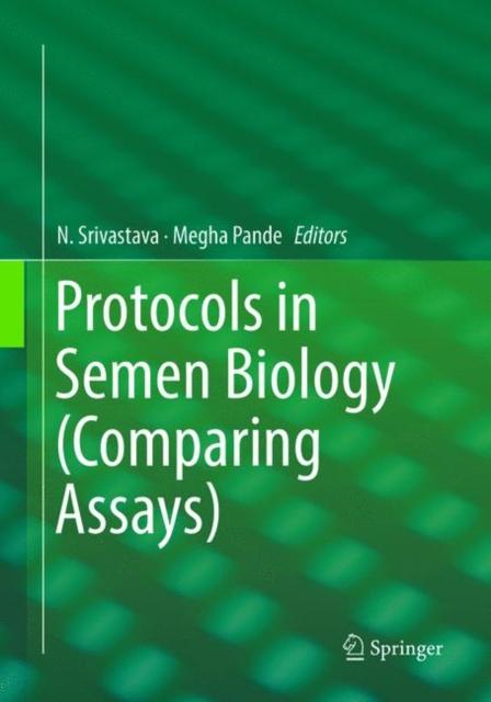 Protocols in Semen Biology (Comparing Assays)