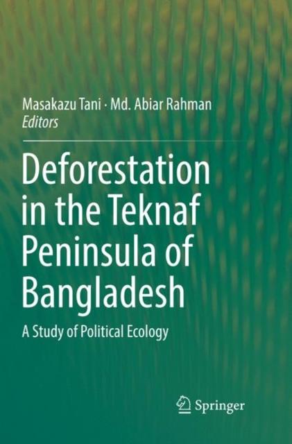 Deforestation in the Teknaf Peninsula of Bangladesh