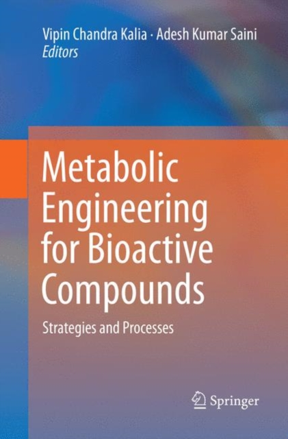 Metabolic Engineering for Bioactive Compounds