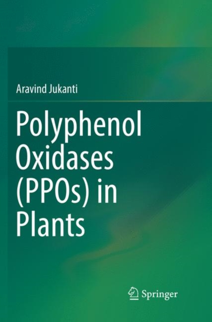 Polyphenol Oxidases (PPOs) in Plants