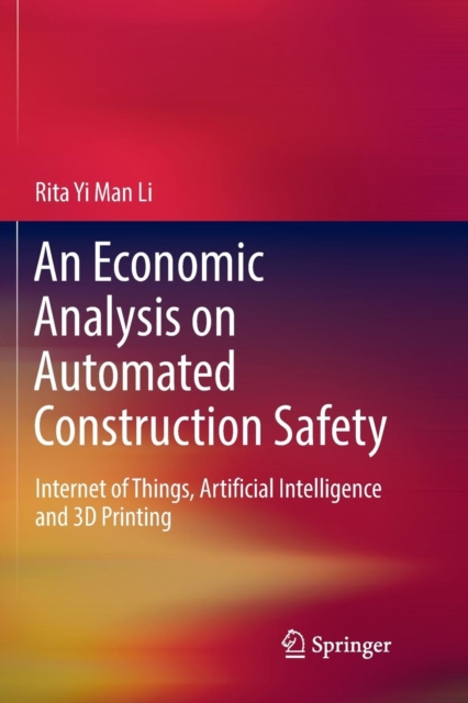 Economic Analysis on Automated Construction Safety
