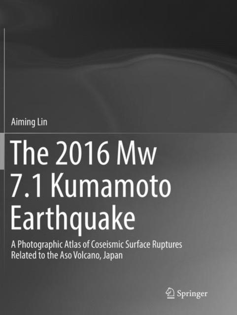 2016 Mw 7.1 Kumamoto Earthquake