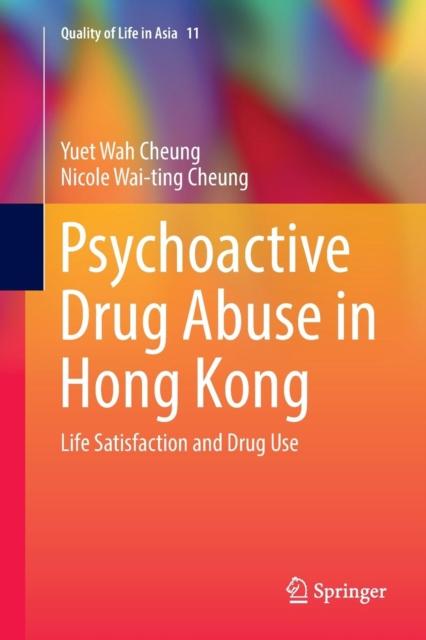 Psychoactive Drug Abuse in Hong Kong