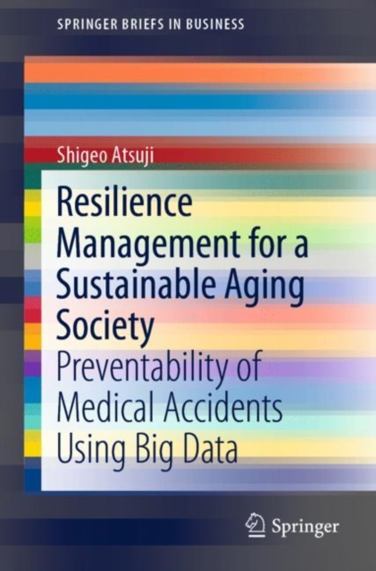 Resilience Management for a Sustainable Aging Society
