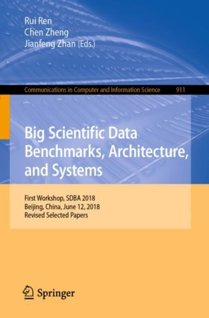 Big Scientific Data Benchmarks, Architecture, and Systems