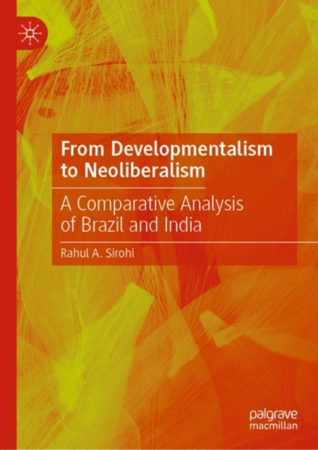 From Developmentalism to Neoliberalism