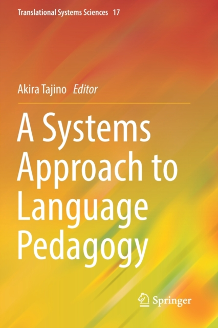 Systems Approach to Language Pedagogy