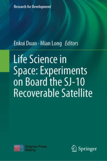 Life Science in Space: Experiments on Board the SJ-10 Recoverable Satellite