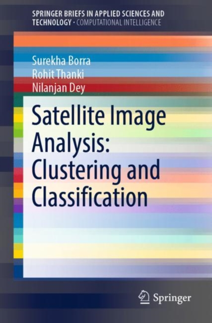 Satellite Image Analysis: Clustering and Classification