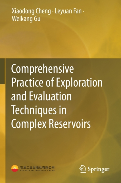 Comprehensive Practice of Exploration and Evaluation Techniques in Complex Reservoirs