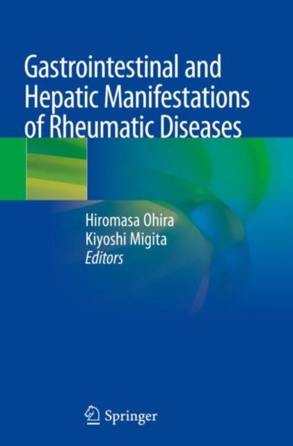 Gastrointestinal and Hepatic Manifestations of Rheumatic Diseases