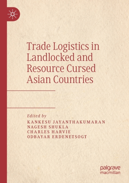 Trade Logistics in Landlocked and Resource Cursed Asian Countries