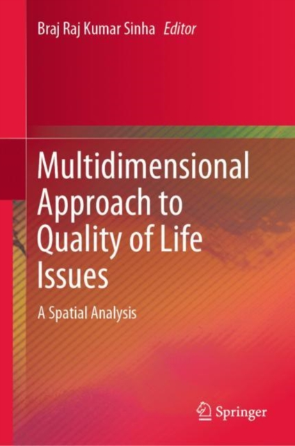 Multidimensional Approach to Quality of Life Issues