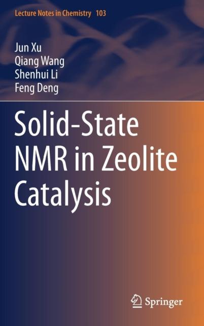 Solid-State NMR in Zeolite Catalysis