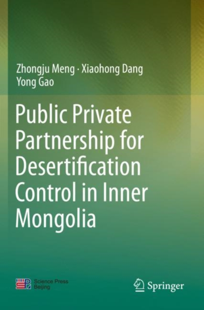 Public Private Partnership for Desertification Control in Inner Mongolia