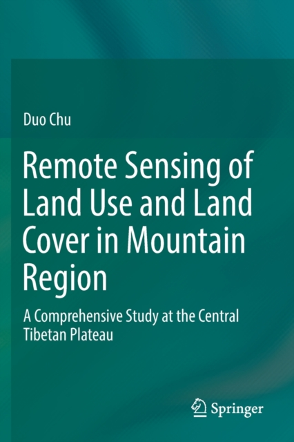 Remote Sensing of Land Use and Land Cover in Mountain Region