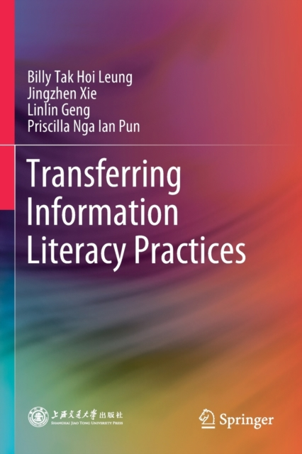 Transferring Information Literacy Practices