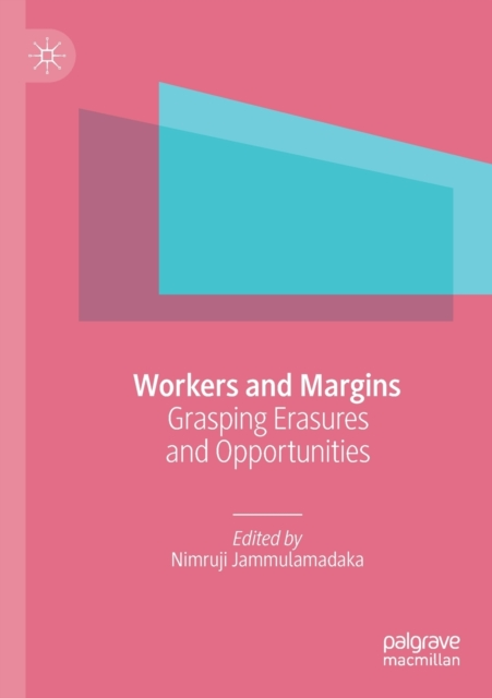 Workers and Margins