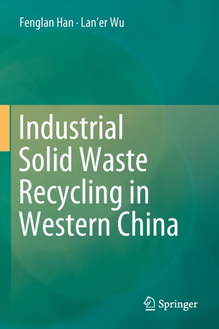 Industrial Solid Waste Recycling in Western China