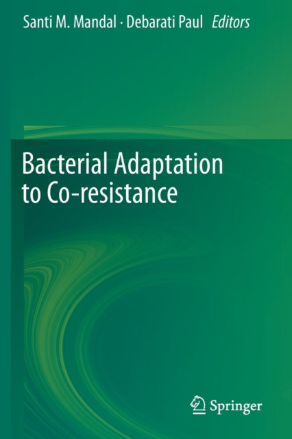 Bacterial Adaptation to Co-resistance