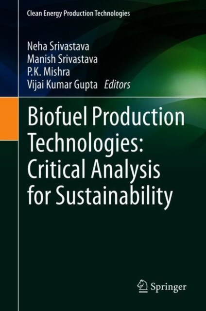 Biofuel Production Technologies: Critical Analysis for Sustainability