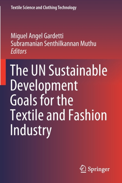 UN Sustainable Development Goals for the Textile and Fashion Industry