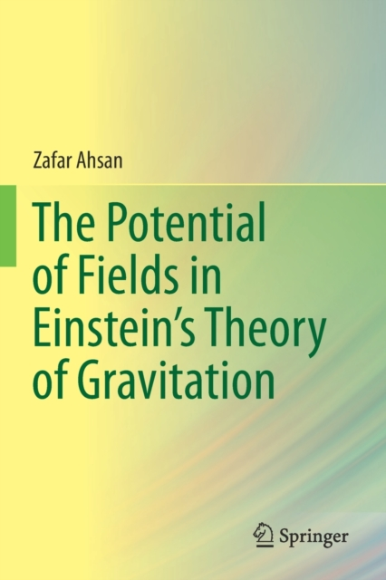 Potential of Fields in Einstein's Theory of Gravitation