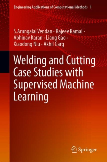 Welding and Cutting Case Studies with Supervised Machine Learning