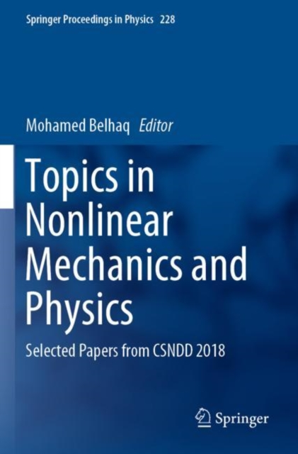 Topics in Nonlinear Mechanics and Physics
