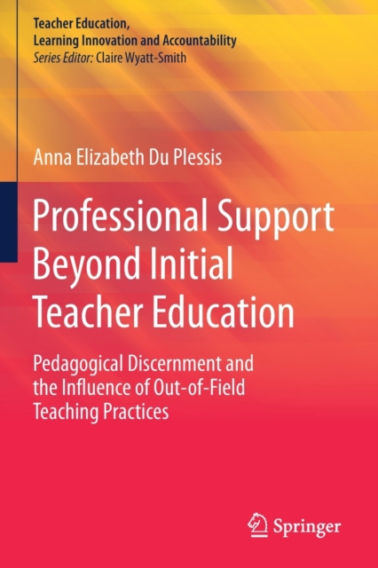 Professional Support Beyond Initial Teacher Education