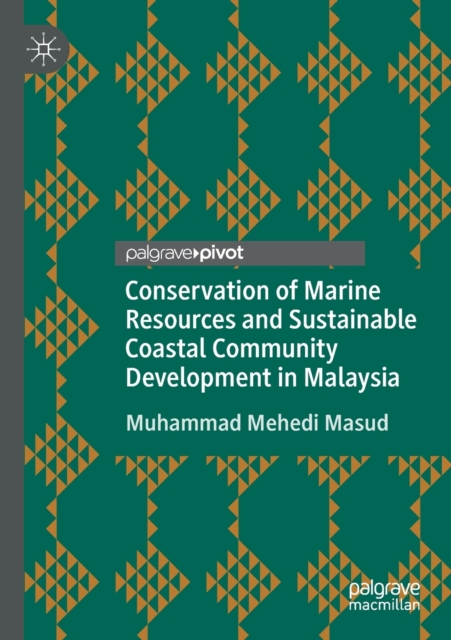 Conservation of Marine Resources and Sustainable Coastal Community Development in Malaysia