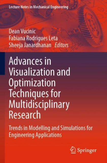 Advances in Visualization and Optimization Techniques for Multidisciplinary Research